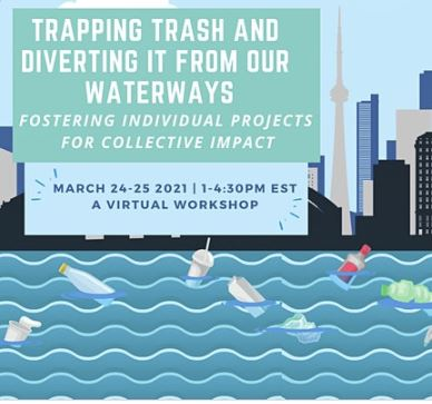 Trapping Trash and Diverting it From our Waterways Workshop